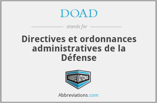 DOAD - Directives et ordonnances administratives de la Défense