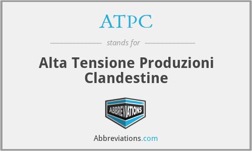 ATPC - Alta Tensione Produzioni Clandestine