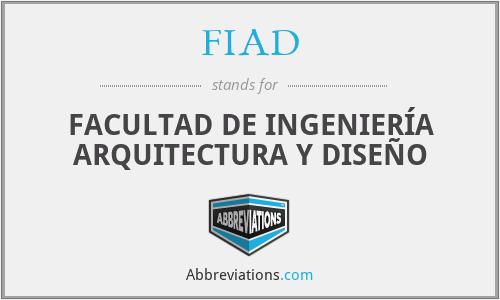 FIAD - FACULTAD DE INGENIERÍA ARQUITECTURA Y DISEÑO
