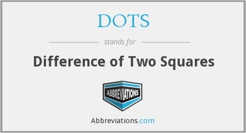 DOTS - Difference of Two Squares