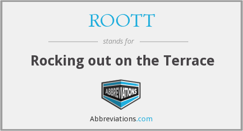 What does ROOTT stand for?