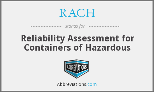 RACH - Reliability Assessment for Containers of Hazardous