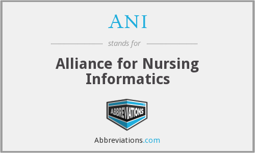 ANI - Alliance for Nursing Informatics