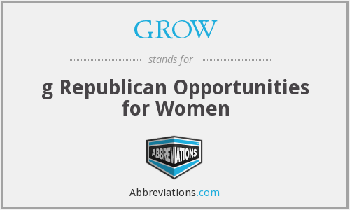 GROW - g Republican Opportunities for Women