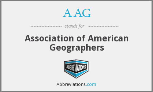 AAG - Association of American Geographers
