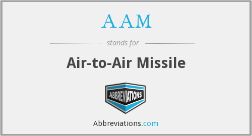 AAM - Air To Air Missile