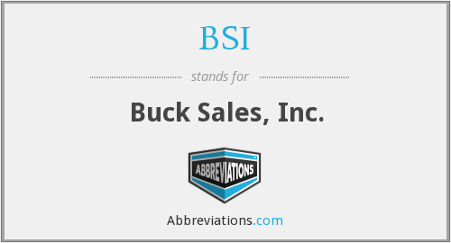 BSI - Buck Sales, Inc.
