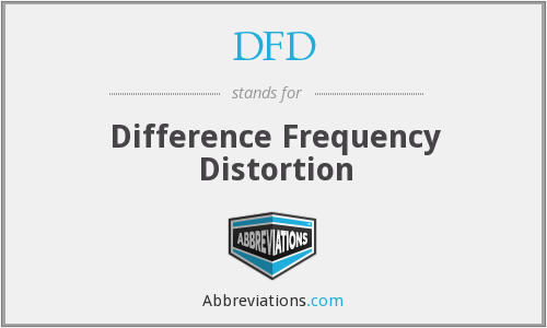 DFD - Difference Frequency Distortion