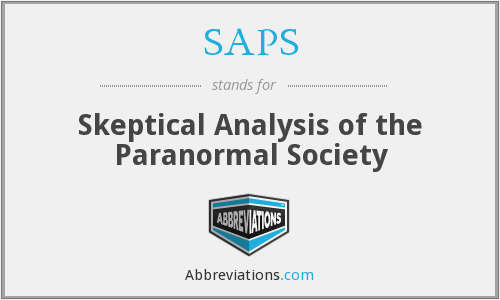 SAPS - Skeptical Analysis of the Paranormal Society