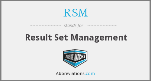 RSM - Result Set Management