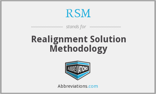 RSM - Realignment Solution Methodology