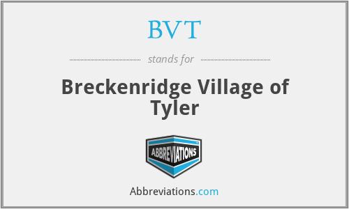 BVT - Breckenridge Village of Tyler