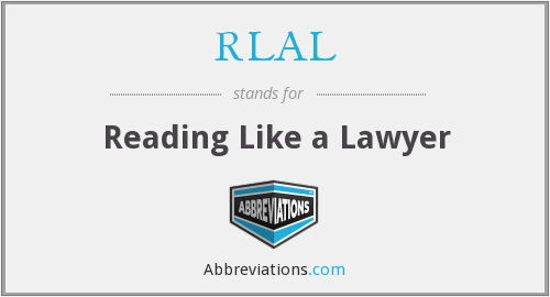 RLAL - Reading Like a Lawyer