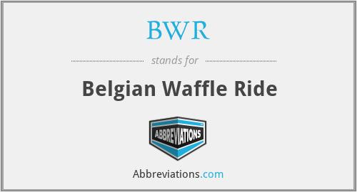 BWR - Belgian Waffle Ride