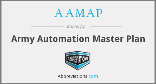 AAMAP - Army Automation Master Plan