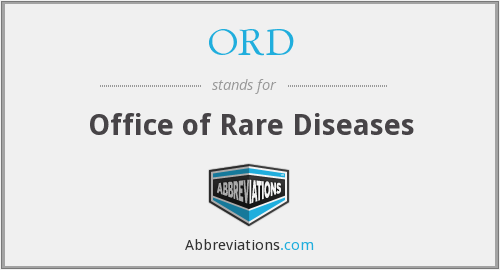 ORD - Office of Rare Diseases