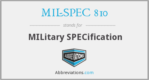 MIL-SPEC 810 - MILitary SPECification