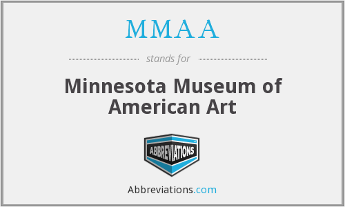 MMAA - Minnesota Museum of American Art