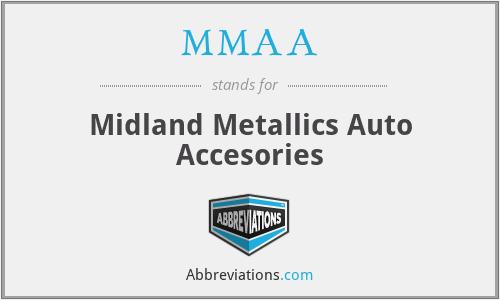 MMAA - Midland Metallics Auto Accesories