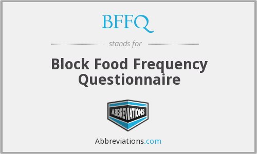 What does BFFQ stand for?