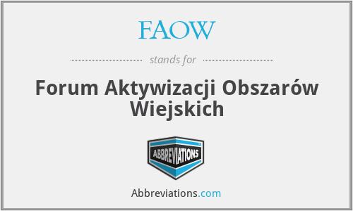 FAOW - Forum Aktywizacji Obszarów Wiejskich