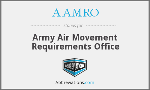 AAMRO - Army Air Movement Requirements Office
