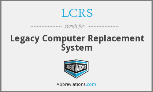 What does LCRS stand for?