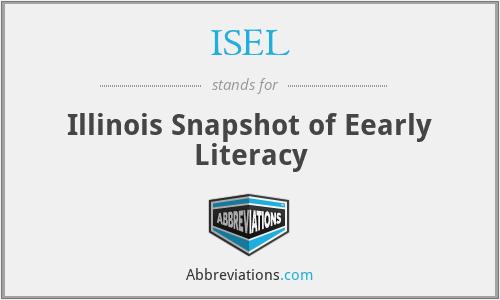 ISEL - Illinois Snapshot of Eearly Literacy