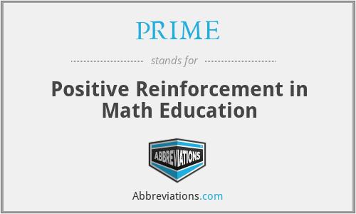PRIME - Positive Reinforcement in Math Education
