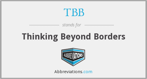 TBB - Thinking Beyond Borders
