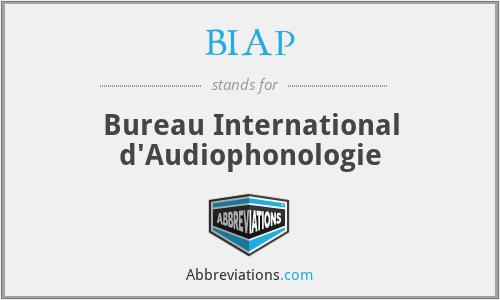 BIAP - Bureau International d'Audiophonologie