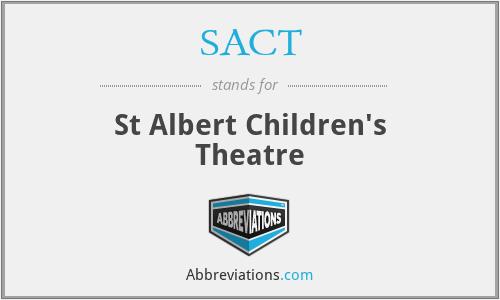 SACT - St Albert Children's Theatre