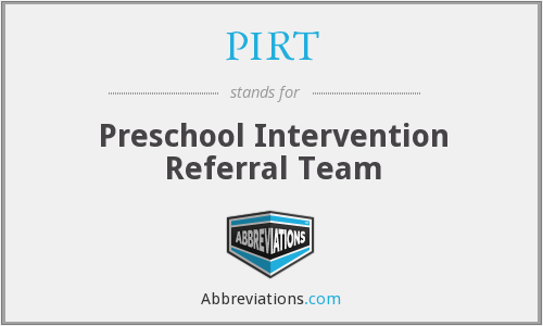 PIRT - Preschool Intervention Referral Team