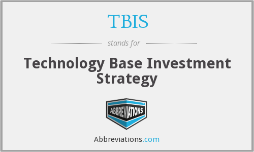 TBIS - Technology Base Investment Strategy
