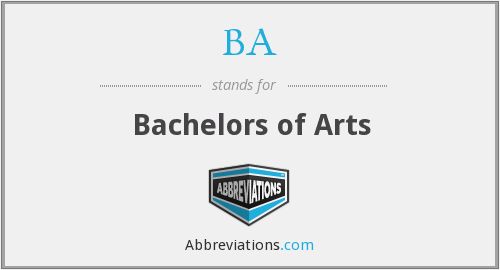 BA - Bachelors of Arts