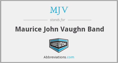 MJV - Maurice John Vaughn Band