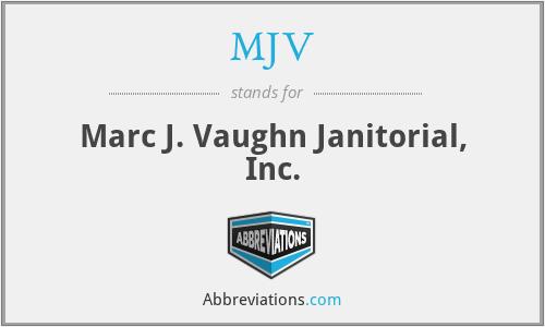 MJV - Marc J. Vaughn Janitorial, Inc.