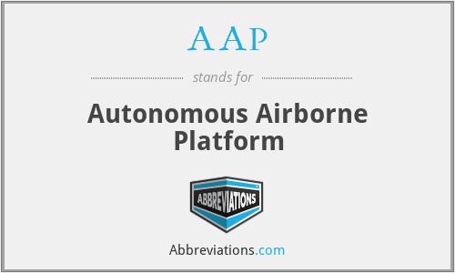 AAP - Autonomous Airborne Platform