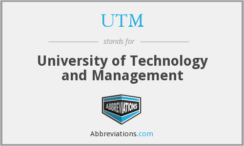 UTM - University of Technology and Management