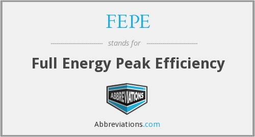 What does FEPE stand for?