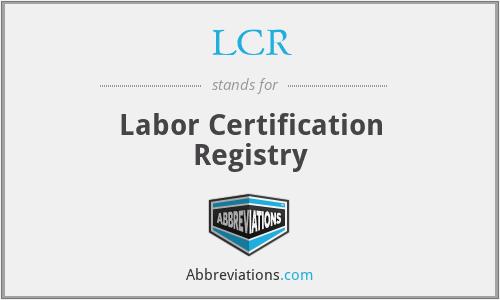 LCR - Labor Certification Registry
