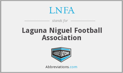 What does LNFA stand for?
