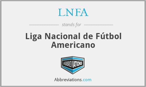 LNFA - Liga Nacional de Fútbol Americano