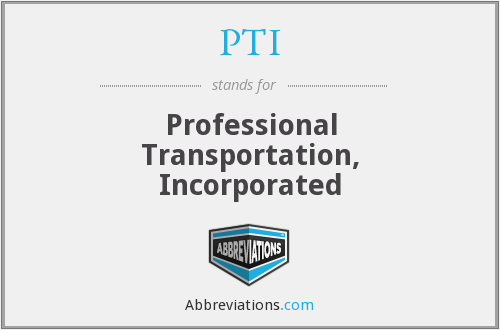 PTI - Professional Transportation Inc