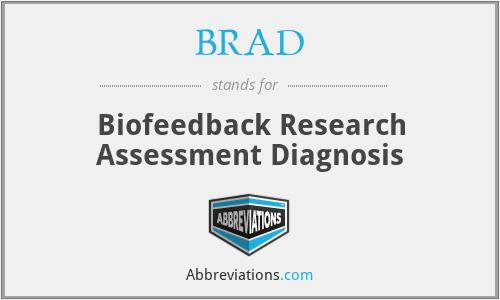 BRAD - Biofeedback Research Assessment Diagnosis