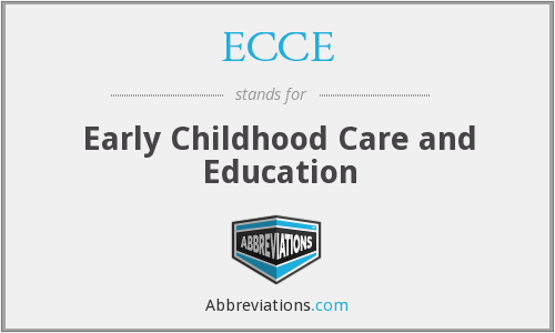 ECCE - Early Childhood Care and Education