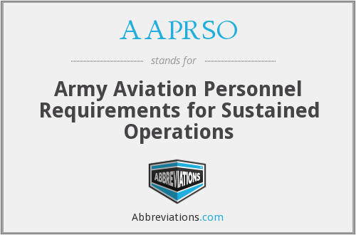 AAPRSO - Army Aviation Personnel Requirements for Sustained Operations