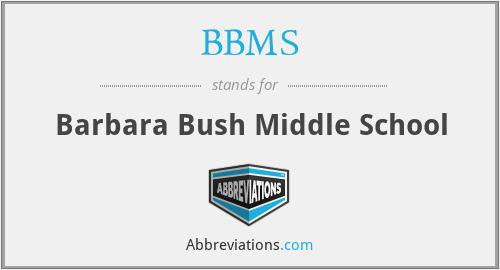 BBMS - Barbara Bush Middle School