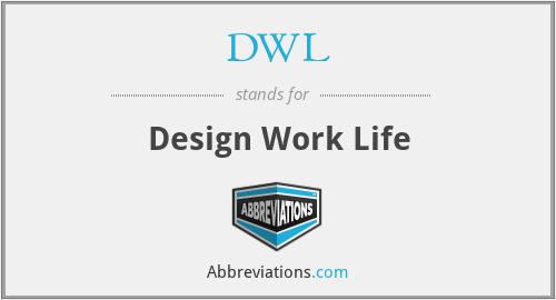 DWL - Design Work Life