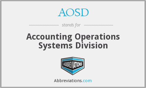 AOSD - Accounting Operations Systems Division